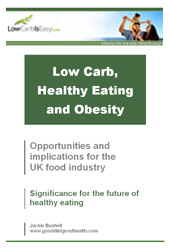 Report: Low Carb, Healthy Easting and Obesity